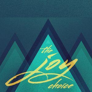 The Joy Choice (Part 02)