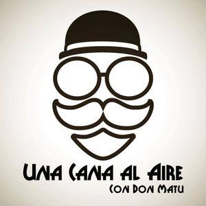 Cana Al Aire 07 Marzo 2016