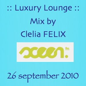 Clelia FELIX - Luxury Lounge - Sceenfm - September 26