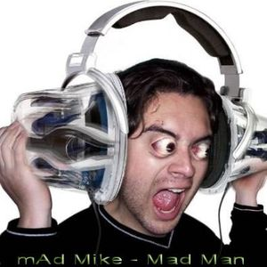 mAd Mike - Madman