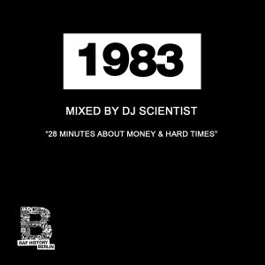 Rap History Mix 1983 - 28 Minutes About Money & Hard Times