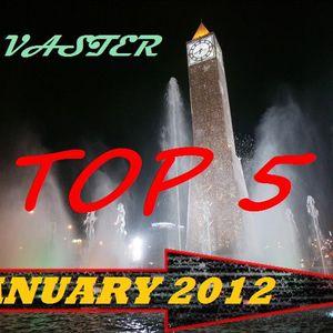 Vaster's Top 5 [January 2012]