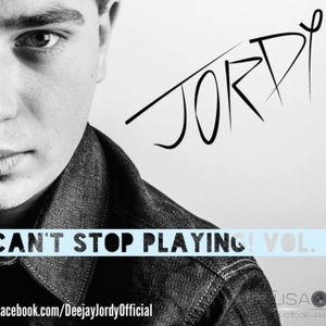 Deejay Jordy Can t Stop Playing Vol 1