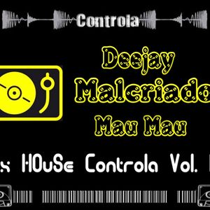 Mix HOuSe (Controla Vol. 13) - Dj. Malcriado