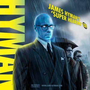 "James Hyman DJ Mix Vol. 8: ""Super Hearing"""