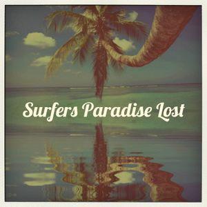 Surfers Paradise Lost