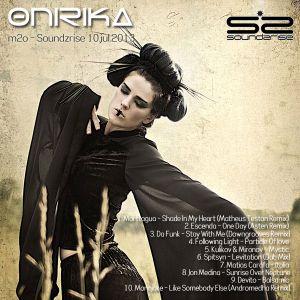 Onirika @ m2o - soundzrise / 10.jul.13