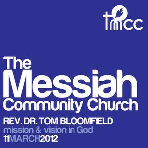 Rev. Dr. Tom Bloomfield - Mission & Vision in God [03/11/2012]