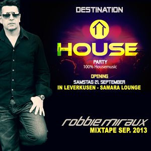 Robbie Miraux-Mixtape september-House