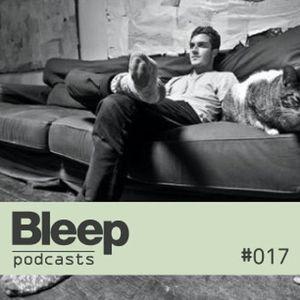Bleep Podcast 017