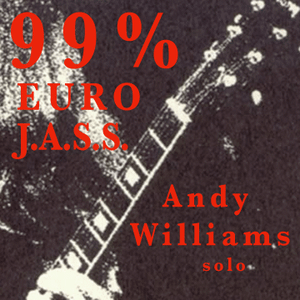 99% Euro J.a.s.s. - Andy Williams  solo