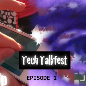 Tech Talkfest Episode 1 - teenagers, iZettle and tigers