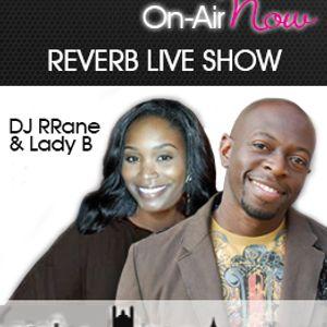 DJ RRane & LadyB - Love, Superbowl and Black History Month @ReverbLiveShow
