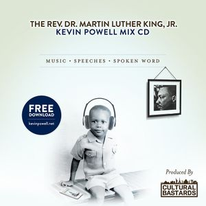 THE REV. DR. MARTIN LUTHER KING , JR - KEVIN POWELL MIX CD