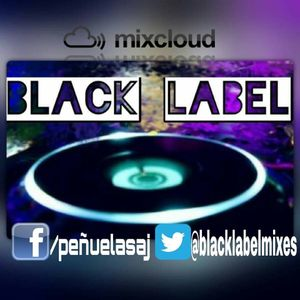 BlackLabel Show 4 (Part 1) #viernes
