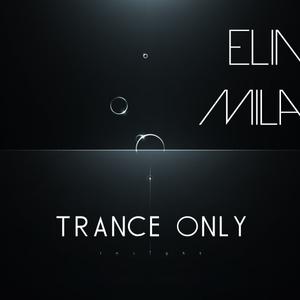 Elina Milan - TRANCE ONLY (Promo Mix)