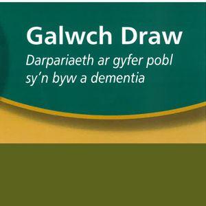 Cynllun GALWCH DRAW - Medi Griffith a Janice Williams o Siroedd Gwynedd ac Ynys Môn gyda Tony Jones