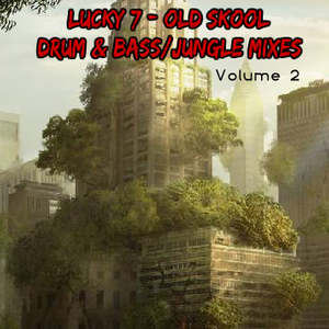 Lucky 7 - Old Skool Drum & Bass Mixes - Volume 2 - Part 2