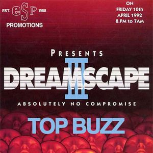 Top Buzz Live @ Dreamscape 3 1992