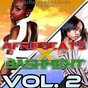 Afrobeats X Bashment Vol 2