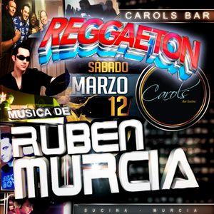 Carols 's Bar - Reggaeton Party _ RUBEN MURCIA _12-03-2016.mp3