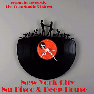 Feel The Groove Nu-Disco Deep House & Classic Live From Studio 31 street NYC