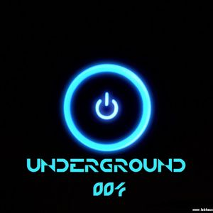"""""UNDERGROUND 004"""" Official Podcats Electronic Music"