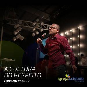 A cultura do respeito // Fabiano Ribeiro