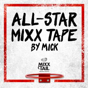 All Star MIXXTAPE x MICK