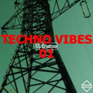 Dj. Crystino - Techno vibes 01