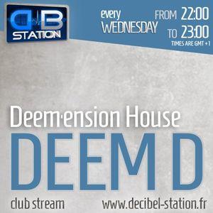 Deem-D Deem'ension House 22-05-2013