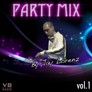 The Party Mix Vol 1 (Mixed by Jay Lorenz)