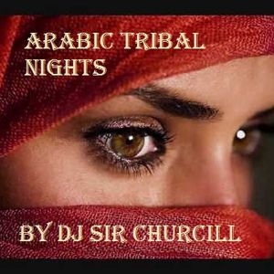Arabic Tribal Nights by Sir