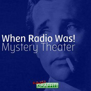 S1E2: When Radio Was Mystery Theater:  June 20, 1948 - Sam Spade - The Death Bed Caper