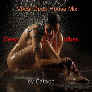 Vocal Deep House Mix by Catago