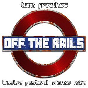 Illusive Festival Promo Mix - Off The Rails
