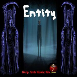Entity (TAmaTto 2016 Deep_Tech House Mix)