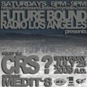 DJ MEDIT8 (((LIVE))) @ FUTUREBOUND RADIO L.A.