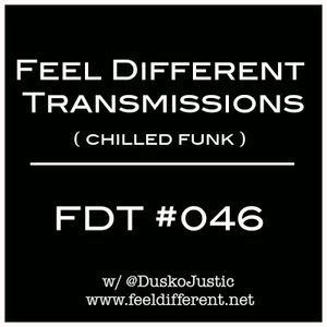 Feel Different Transmissions #046 (Chilled Funk)