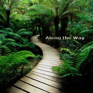 Along the Way
