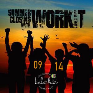 Workit @ Kolorbár, Summer Closing 2019.09.14