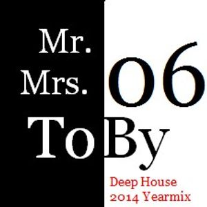 MrMrs. ToBy 06 ( Deep House 2014 )
