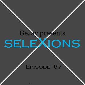 seleXions Episode 67