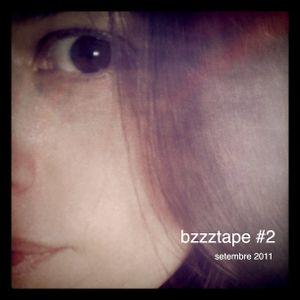 bzzztape #2