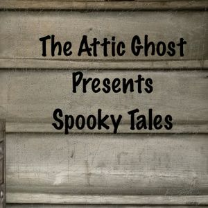 Attic Ghost Tales #4 Baby, It's Cold Outside