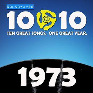 Soundwaves 10@10 #229: 1973