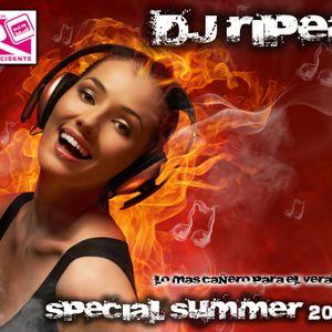 Special Summer 2012 - DJ RIPER