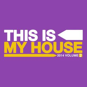 This Is My House 2014 Vol.2