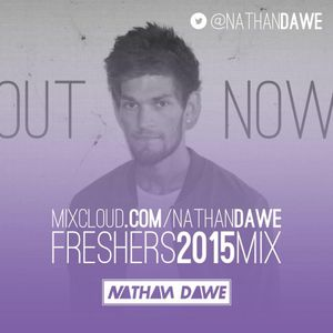 NATHAN DAWE FRESHERS MIX 2015   @NATHANDAWE (Audio has been edited due to Copyright)