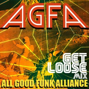 "AGFA presents ""Get Loose Mix"""
